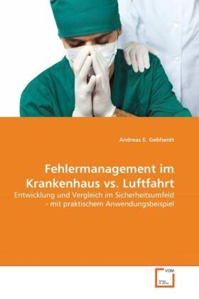 Fehlermanagement im Krankenhaus vs. Luftfahrt   Buch   sack.de
