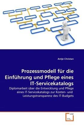 Prozessmodell für die Einführung und Pflege eines IT-Servicekatalogs | Buch | sack.de