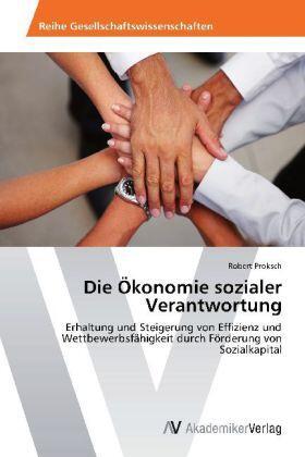 Die Ökonomie sozialer Verantwortung | Buch | sack.de