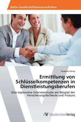 Ermittlung von Schlüsselkompetenzen in Dienstleistungsberufen | Buch | sack.de