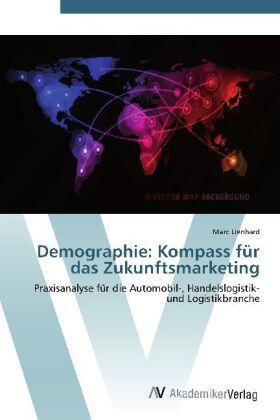 Lienhard | Demographie: Kompass für das Zukunftsmarketing | Buch | sack.de