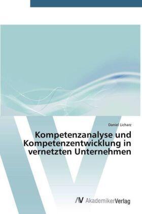 Licharz | Kompetenzanalyse und Kompetenzentwicklung in vernetzten Unternehmen | Buch | sack.de
