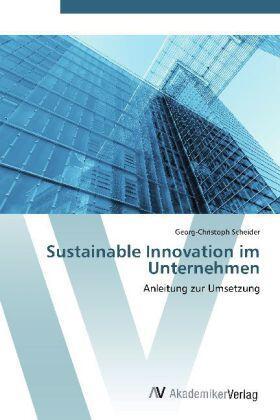 Scheider | Sustainable Innovation im Unternehmen | Buch | sack.de