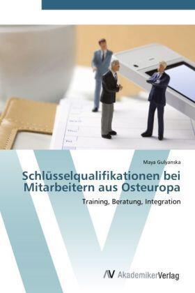 Gulyanska | Schlüsselqualifikationen bei Mitarbeitern aus Osteuropa | Buch | sack.de