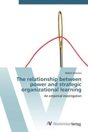 Voronov | The relationship between power and strategic organizational learning | Buch | sack.de