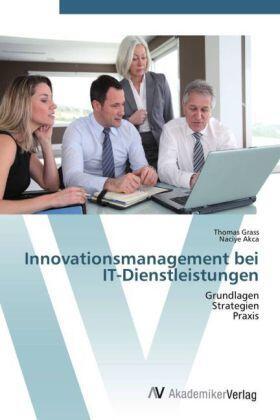 Innovationsmanagement bei IT-Dienstleistungen | Buch | sack.de