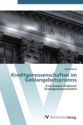 Kölbach | Kreditgenossenschaften im Geldangebotsprozess | Buch | sack.de