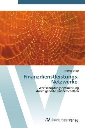 Zieger | Finanzdienstleistungs-Netzwerke: | Buch | sack.de