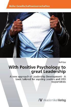 Epp | With Positive Psychology to great Leadership | Buch | sack.de