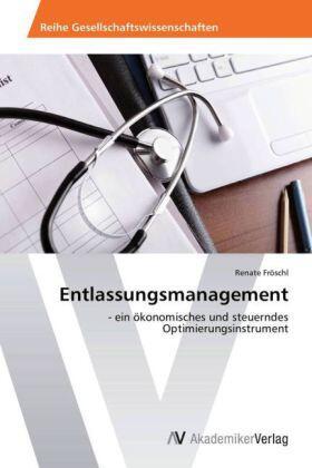 Fröschl | Entlassungsmanagement | Buch | sack.de