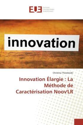 Innovation Élargie : La Méthode de Caractérisation Noov'LR   Buch   sack.de