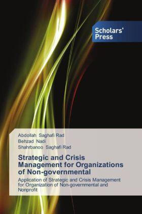 Saghafi Rad / Nadi / Saghafi Rad | Strategic and Crisis Management for Organizations of Non-governmental | Buch | sack.de