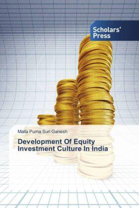 Purna Suri Ganesh | Development Of Equity Investment Culture In India | Buch | sack.de