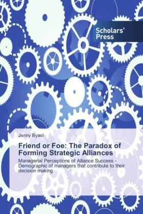 Byast | Friend or Foe: The Paradox of Forming Strategic Alliances | Buch | sack.de