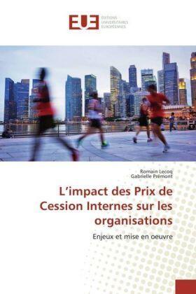 Lecoq / Prémont   L'impact des Prix de Cession Internes sur les organisations   Buch   sack.de