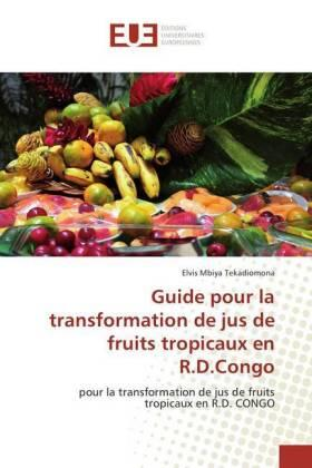 Guide pour la transformation de jus de fruits tropicaux en R.D.Congo | Buch | sack.de