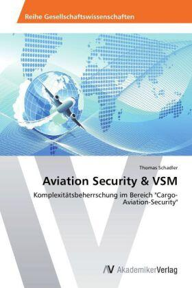 Schadler | Aviation Security & VSM | Buch | sack.de