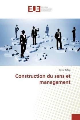 TIFFON | Construction du sens et management | Buch | sack.de