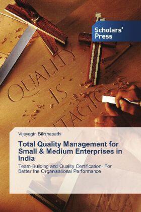 Bikshapathi   Total Quality Management for Small & Medium Enterprises in India   Buch   sack.de