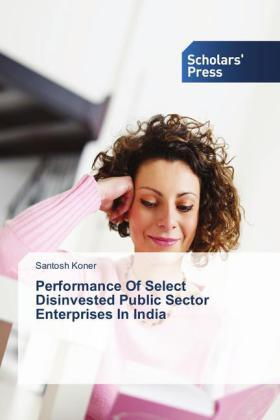 Koner | Performance Of Select Disinvested Public Sector Enterprises In India | Buch | sack.de