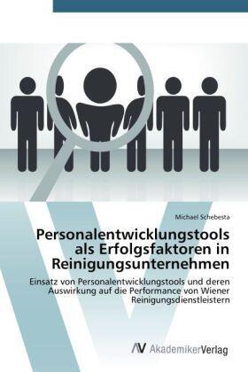 Schebesta   Personalentwicklungstools als Erfolgsfaktoren in Reinigungsunternehmen   Buch   sack.de