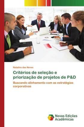 Neves | Critérios de seleção e priorização de projetos de P&D | Buch | sack.de