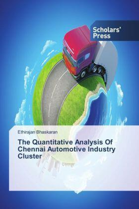The Quantitative Analysis Of Chennai Automotive Industry Cluster | Buch | sack.de