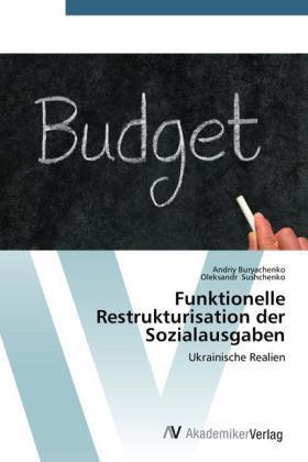 Buryachenko / Sushchenko | Funktionelle Restrukturisation der Sozialausgaben | Buch | sack.de