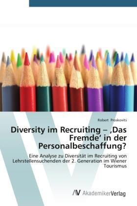 Proskovits | Diversity im Recruiting Das Fremde in der Personalbeschaffung? | Buch | sack.de