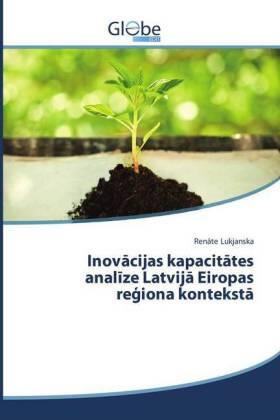 Lukjanska | Inovacijas kapacitates analize Latvija Eiropas re iona konteksta | Buch | sack.de