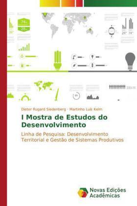 Siedenberg / Kelm | I Mostra de Estudos do Desenvolvimento | Buch | sack.de