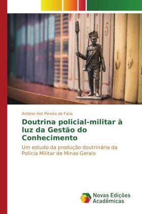 Hot Pereira de Faria | Doutrina policial-militar à luz da Gestão do Conhecimento | Buch | sack.de