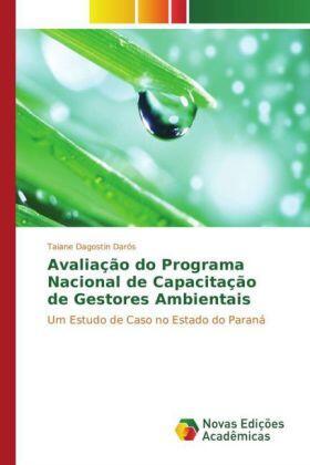Dagostin Darós | Avaliação do Programa Nacional de Capacitação de Gestores Ambientais | Buch | sack.de