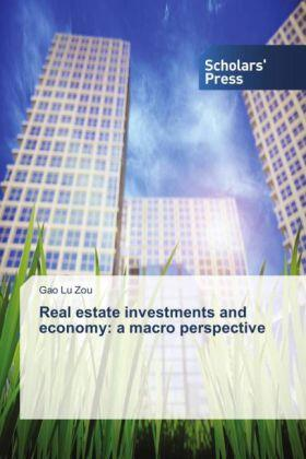 Zou | Real estate investments and economy: a macro perspective | Buch | sack.de