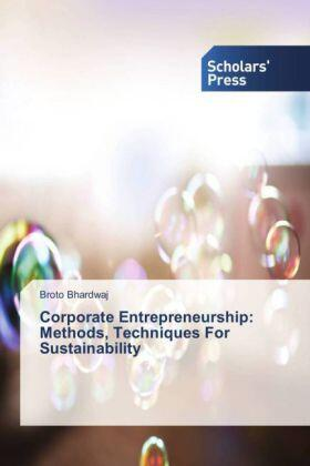 Bhardwaj | Corporate Entrepreneurship: Methods, Techniques For Sustainability | Buch | sack.de