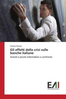 Rovera | Gli effetti della crisi sulle banche italiane | Buch | sack.de
