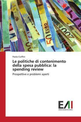 Ciuffini | Le politiche di contenimento della spesa pubblica: la spending review | Buch | sack.de