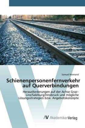 Niemand | Schienenpersonenfernverkehr auf Querverbindungen | Buch | sack.de