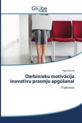 Cipena | Darbinieku motivacija inovativu prasmju apgusanai | Buch | sack.de