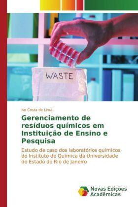 Costa de Lima | Gerenciamento de resíduos químicos em Instituição de Ensino e Pesquisa | Buch | sack.de