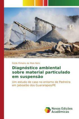 Pinheiro de Melo Neto | Diagnóstico ambiental sobre material particulado em suspensão | Buch | sack.de