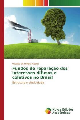 Fundos de reparação dos interesses difusos e coletivos no Brasil | Buch | sack.de