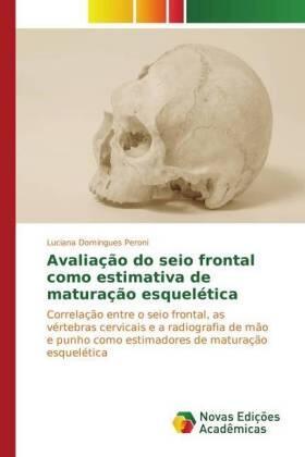 Avaliação do seio frontal como estimativa de maturação esquelética   Buch   sack.de
