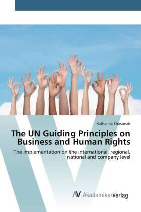 The UN Guiding Principles on Business and Human Rights | Buch | sack.de