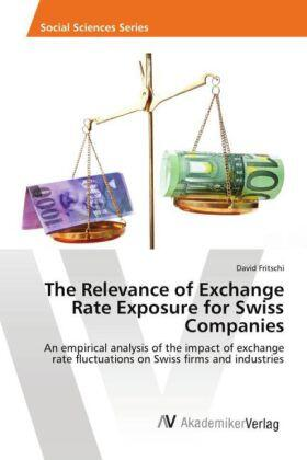 Fritschi | The Relevance of Exchange Rate Exposure for Swiss Companies | Buch | sack.de