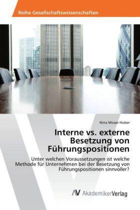 Interne vs. externe Besetzung von Führungspositionen | Buch | sack.de