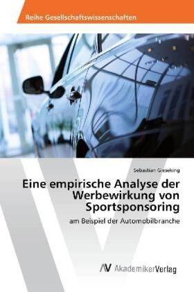 Gieseking | Eine empirische Analyse der Werbewirkung von Sportsponsoring | Buch | sack.de