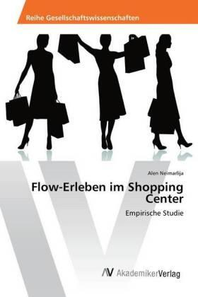 Neimarlija | Flow-Erleben im Shopping Center | Buch | sack.de