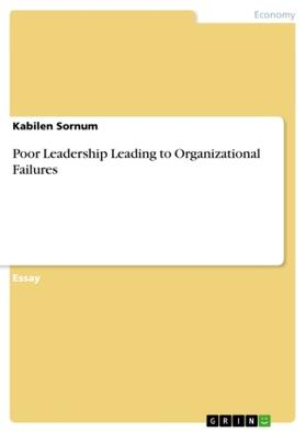 Poor Leadership Leading to Organizational Failures | Buch | sack.de