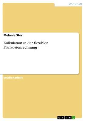 Kalkulation in der flexiblen Plankostenrechnung   Buch   sack.de
